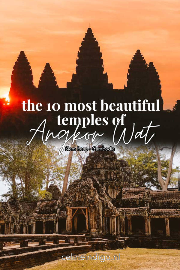 Pin this post! 10 most beautiful temples of Angkor!